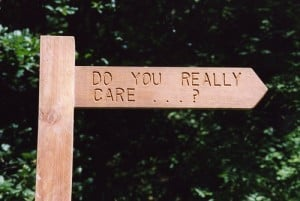 Do you really care? (signpost)